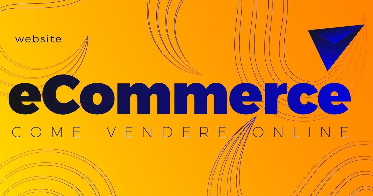 Sito Web eCommerce come vendere online